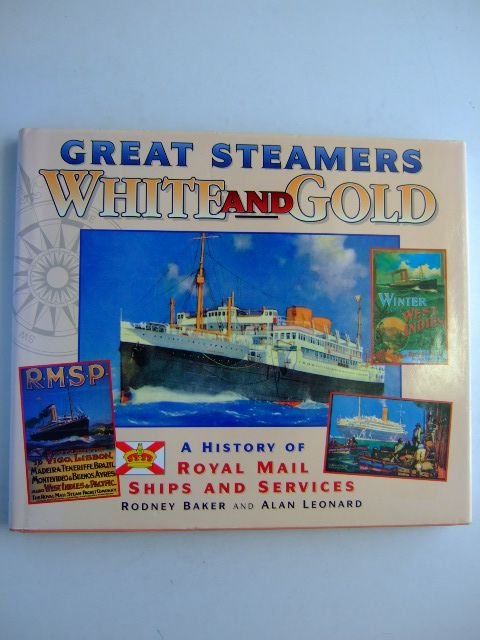 Photo of GREAT STEAMERS WHITE AND GOLD written by Baker, Rodney Leonard, Alan published by Ensign Publications (STOCK CODE: 1204725)  for sale by Stella & Rose's Books