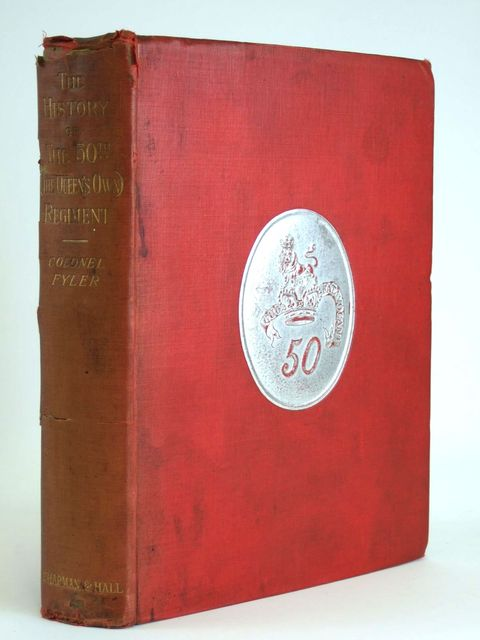 Photo of THE HISTORY OF THE 50TH OR (THE QUEEN'S OWN) REGIMENT- Stock Number: 1205035