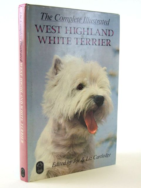 Photo of THE COMPLETE ILLUSTRATED WEST HIGHLAND WHITE TERRIER written by Cartledge, Joe