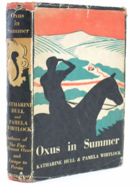 Photo of OXUS IN SUMMER written by Hull, Katharine Whitlock, Pamela illustrated by Whitlock, Pamela published by Jonathan Cape (STOCK CODE: 1205240)  for sale by Stella & Rose's Books