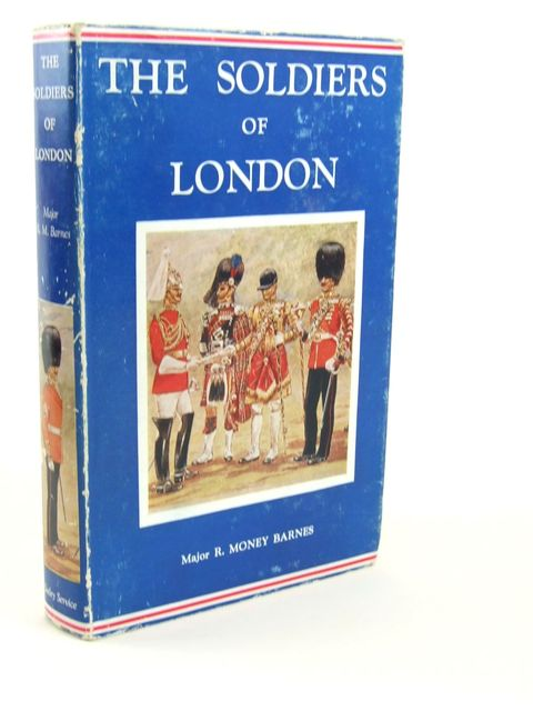 Photo of THE SOLDIERS OF LONDON written by Barnes, R. Money illustrated by Barnes, R. Money published by Seeley, Service & Co. (STOCK CODE: 1205340)  for sale by Stella & Rose's Books