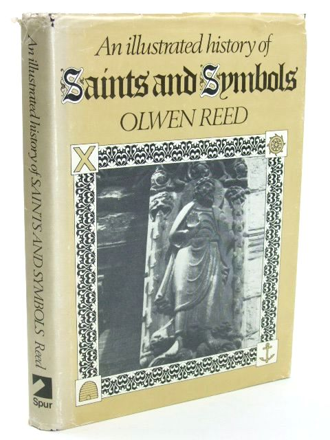 Photo of AN ILLUSTRATED HISTORY OF SAINTS AND SYMBOLS- Stock Number: 1205451