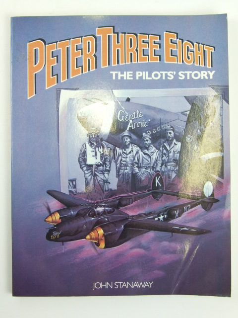 Photo of PETER THREE EIGHT THE PILOTS STORY- Stock Number: 1205466