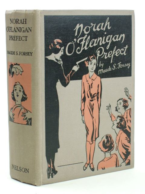 Photo of NORAH O'FLANIGAN PREFECT written by Forsey, Maude S. illustrated by Cable, W. Lindsay published by Thomas Nelson and Sons Ltd. (STOCK CODE: 1205481)  for sale by Stella & Rose's Books
