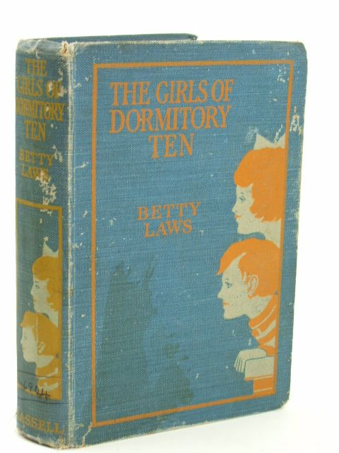 Photo of THE GIRLS OF DORMITORY TEN written by Laws, Betty illustrated by Hickling, P.B. published by Cassell & Company Ltd (STOCK CODE: 1205529)  for sale by Stella & Rose's Books