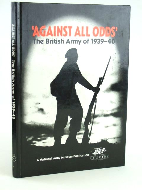 Photo of AGAINST ALL ODDS published by National Army Museum (STOCK CODE: 1205609)  for sale by Stella & Rose's Books