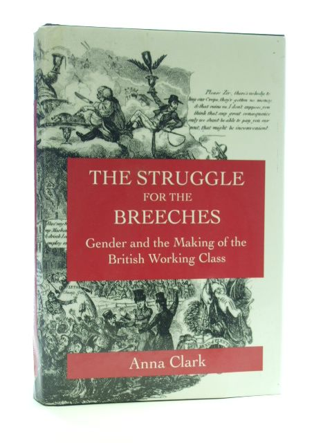 Photo of THE STRUGGLE FOR THE BREECHES written by Clark, Anna published by University of California Press (STOCK CODE: 1205883)  for sale by Stella & Rose's Books
