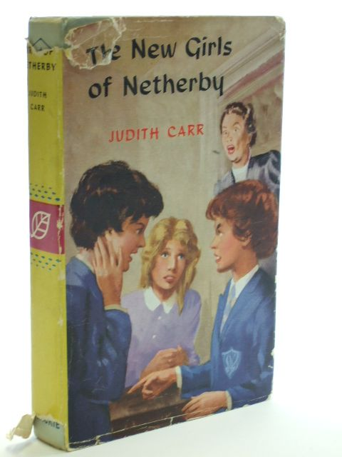 Photo of THE NEW GIRLS OF NETHERBY written by Carr, Judith published by Blackie (STOCK CODE: 1205952)  for sale by Stella & Rose's Books