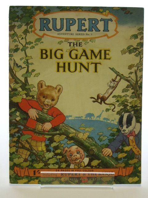 Photo of RUPERT ADVENTURE SERIES No. 5 - THE BIG GAME HUNT- Stock Number: 1205984
