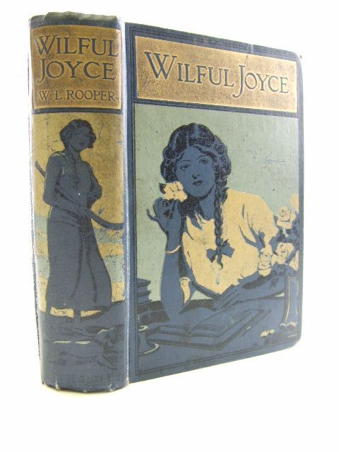 Photo of WILFUL JOYCE written by Rooper, W.L. illustrated by Copping, Harold published by Blackie & Son Ltd. (STOCK CODE: 1206088)  for sale by Stella & Rose's Books