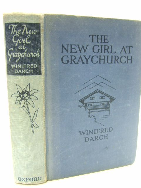 Photo of THE NEW GIRL AT GREYCHURCH written by Darch, Winifred illustrated by Dunlop, Gilbert published by Oxford University Press (STOCK CODE: 1206190)  for sale by Stella & Rose's Books