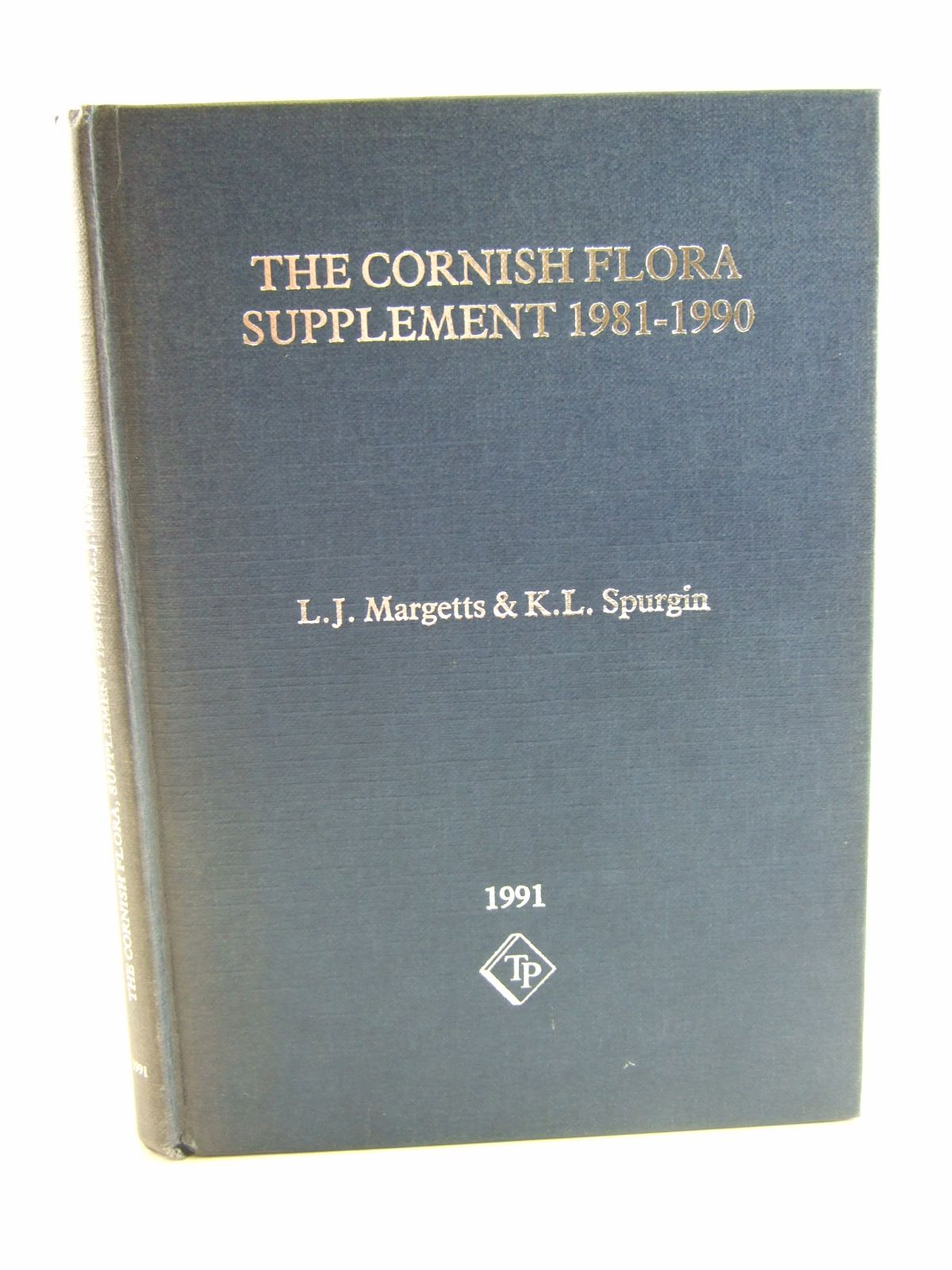 Photo of THE CORNISH FLORA SUPPLEMENT 1981-1990 written by Margetts, L.J.<br />Spurgin, K.L. published by The Trendine Press (STOCK CODE: 1206413)  for sale by Stella & Rose's Books