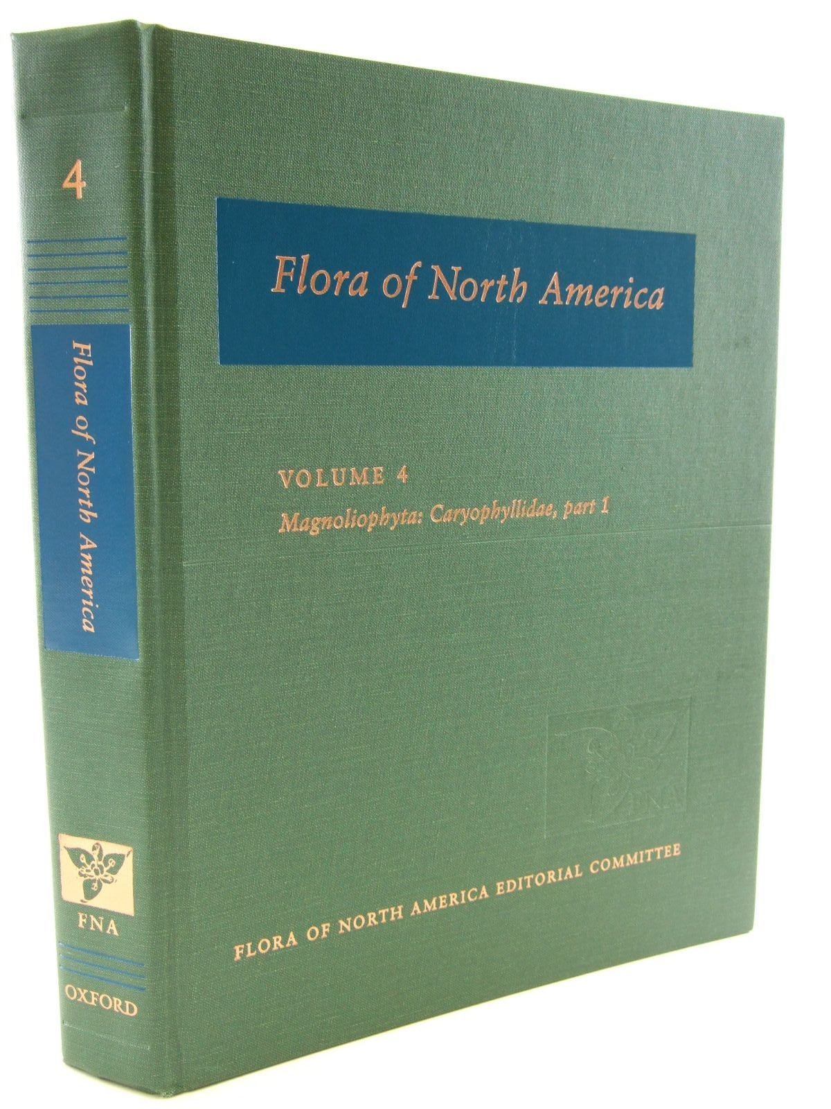 Photo of FLORA OF NORTH AMERICA VOLUME 4 MAGNOLIOPHYTA: CARYOPHYLLIDAE, PART 1 published by Oxford University Press (STOCK CODE: 1206574)  for sale by Stella & Rose's Books