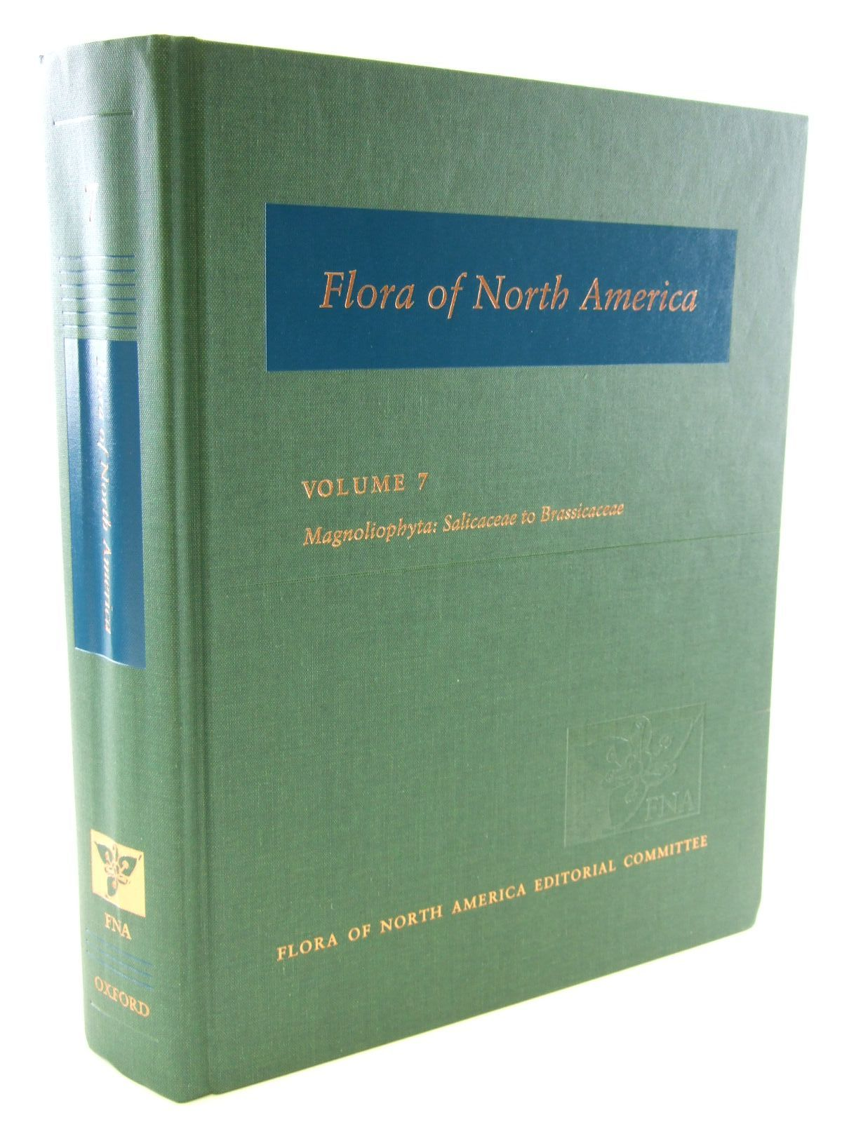 Photo of FLORA OF NORTH AMERICA VOLUME 7 MAGNOLIOPHYTA: SALICACEAE TO BRASSICACEAE published by Oxford University Press (STOCK CODE: 1206576)  for sale by Stella & Rose's Books