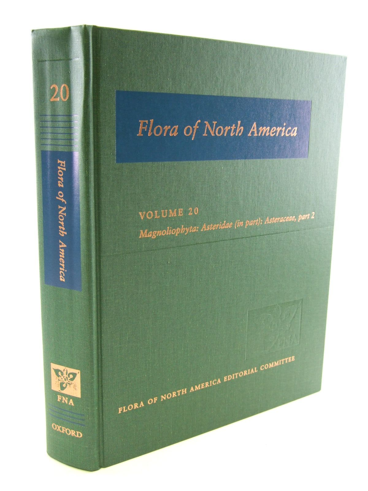Photo of FLORA OF NORTH AMERICA VOLUME 19 MAGNOLIOPHYTA: ASTERIDAE (IN PART): ASTERACEAE, PART 2- Stock Number: 1206579
