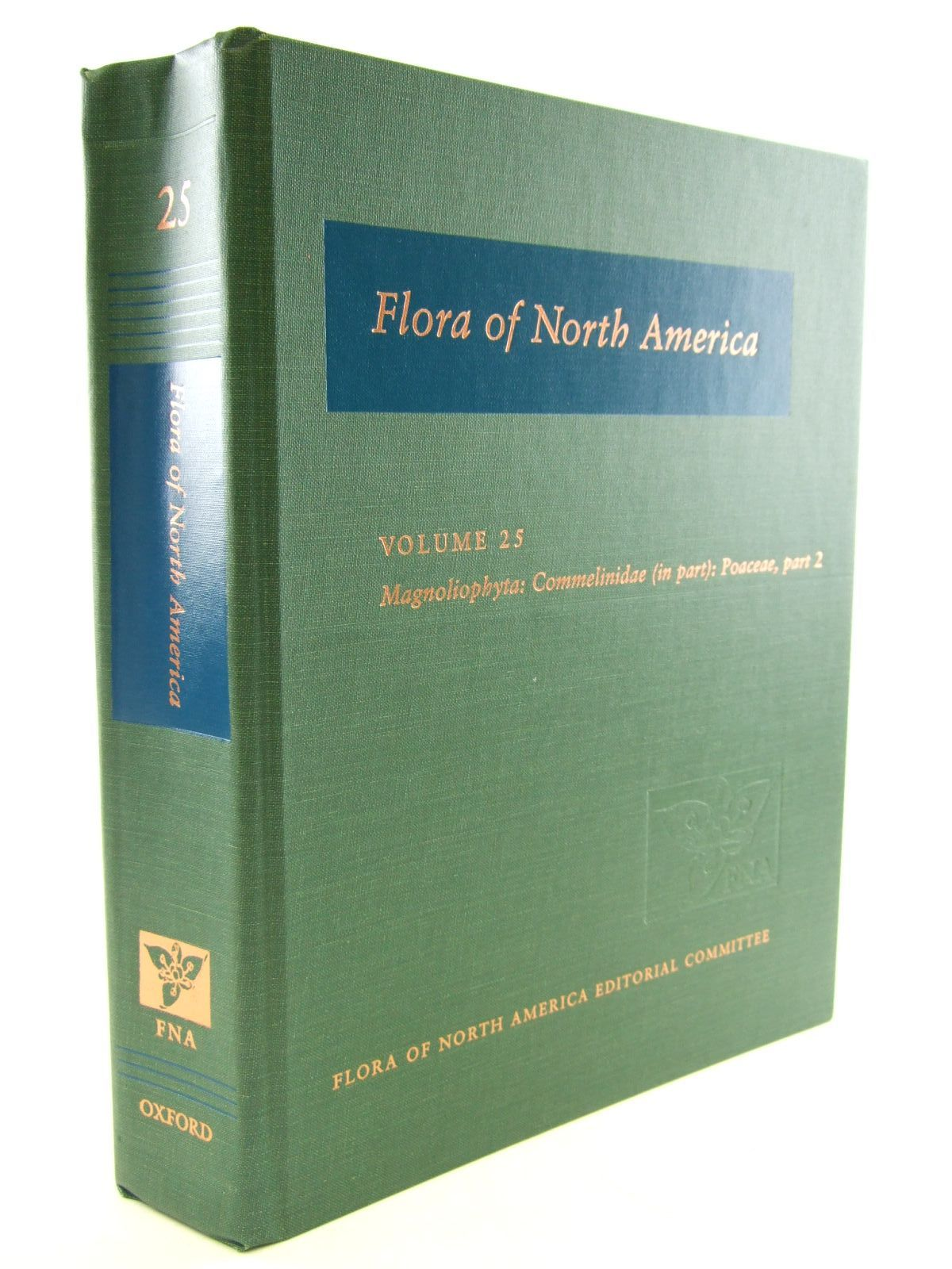 Photo of FLORA OF NORTH AMERICA VOLUME 25 MAGNOLIOPHYTA: COMMELINIDAE (IN PART): POACEAE, PART 2- Stock Number: 1206584
