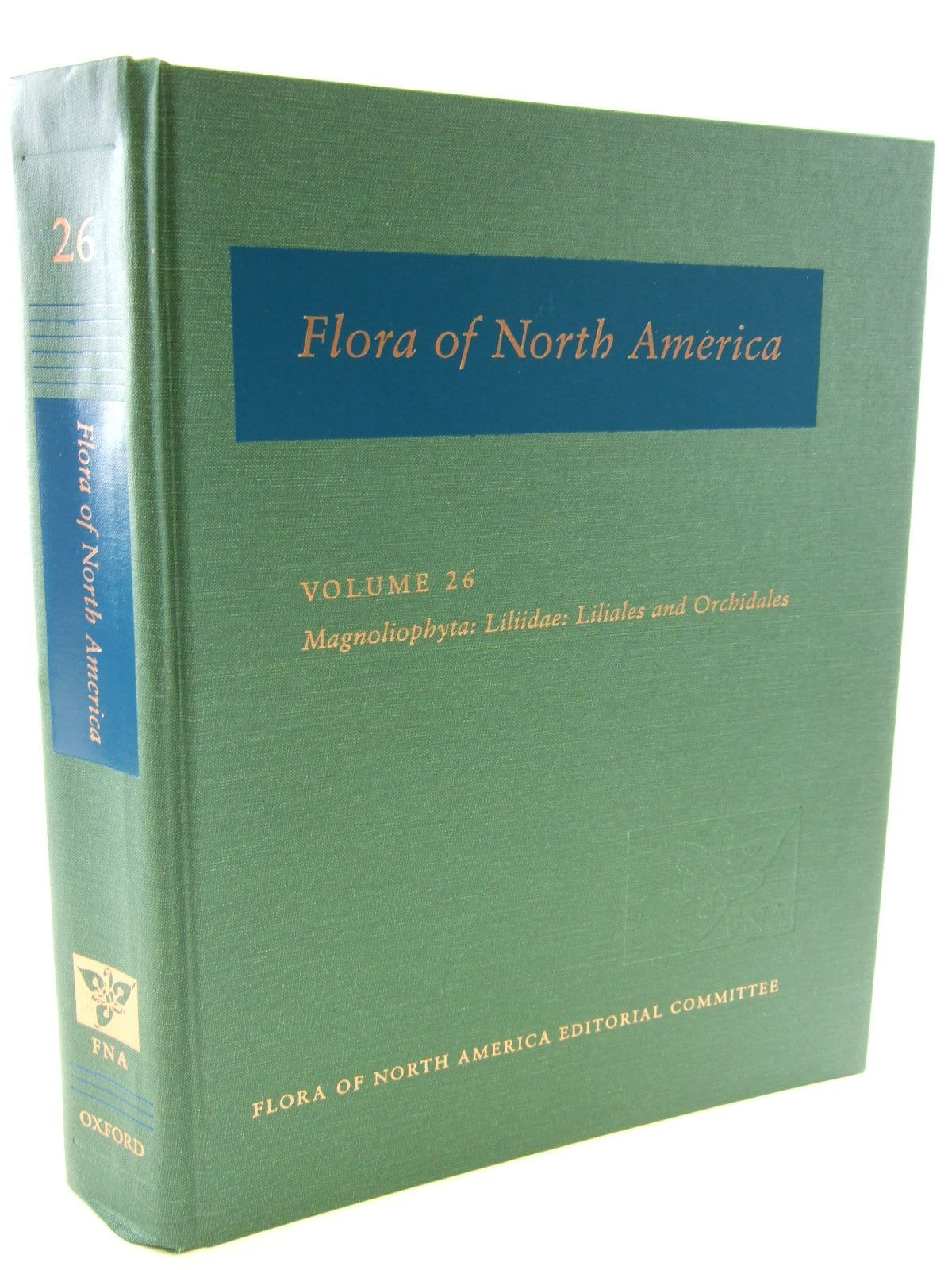 Photo of FLORA OF NORTH AMERICA VOLUME 26 MAGNOLIOPHYTA: LILIIDAE: LILIALES AND ORCHIDALES published by Oxford University Press (STOCK CODE: 1206585)  for sale by Stella & Rose's Books