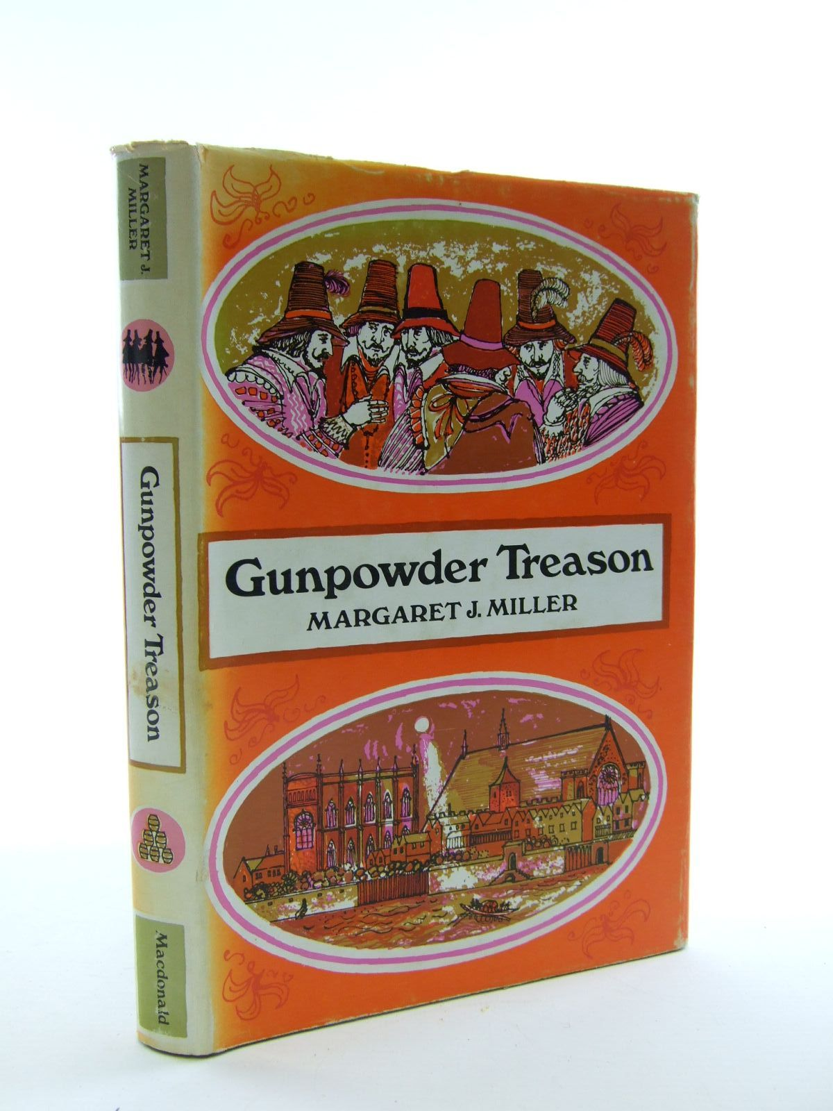 Photo of GUNPOWDER TREASON written by Miller, Margaret J. illustrated by Lawrence, John published by MacDonald (STOCK CODE: 1206953)  for sale by Stella & Rose's Books