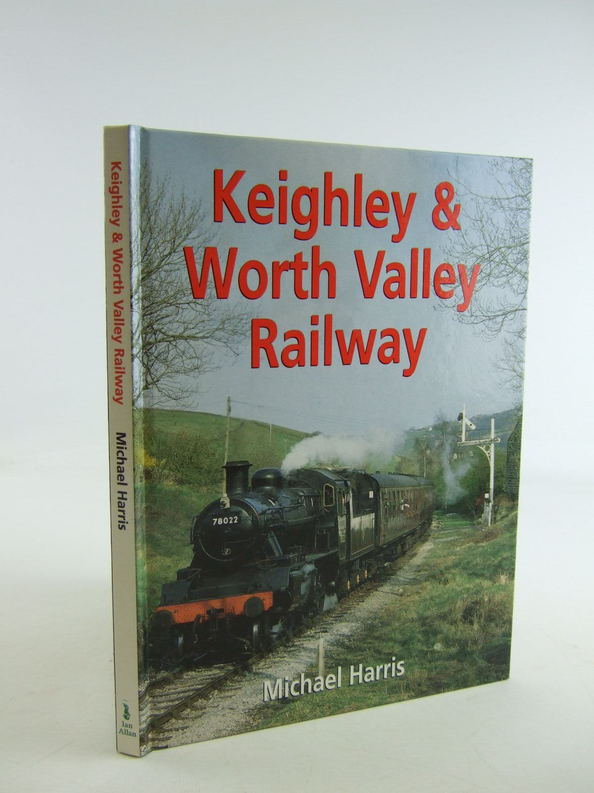 Photo of KEIGHLEY & WORTH VALLEY RAILWAY written by Harris, Michael published by Ian Allan (STOCK CODE: 1207079)  for sale by Stella & Rose's Books