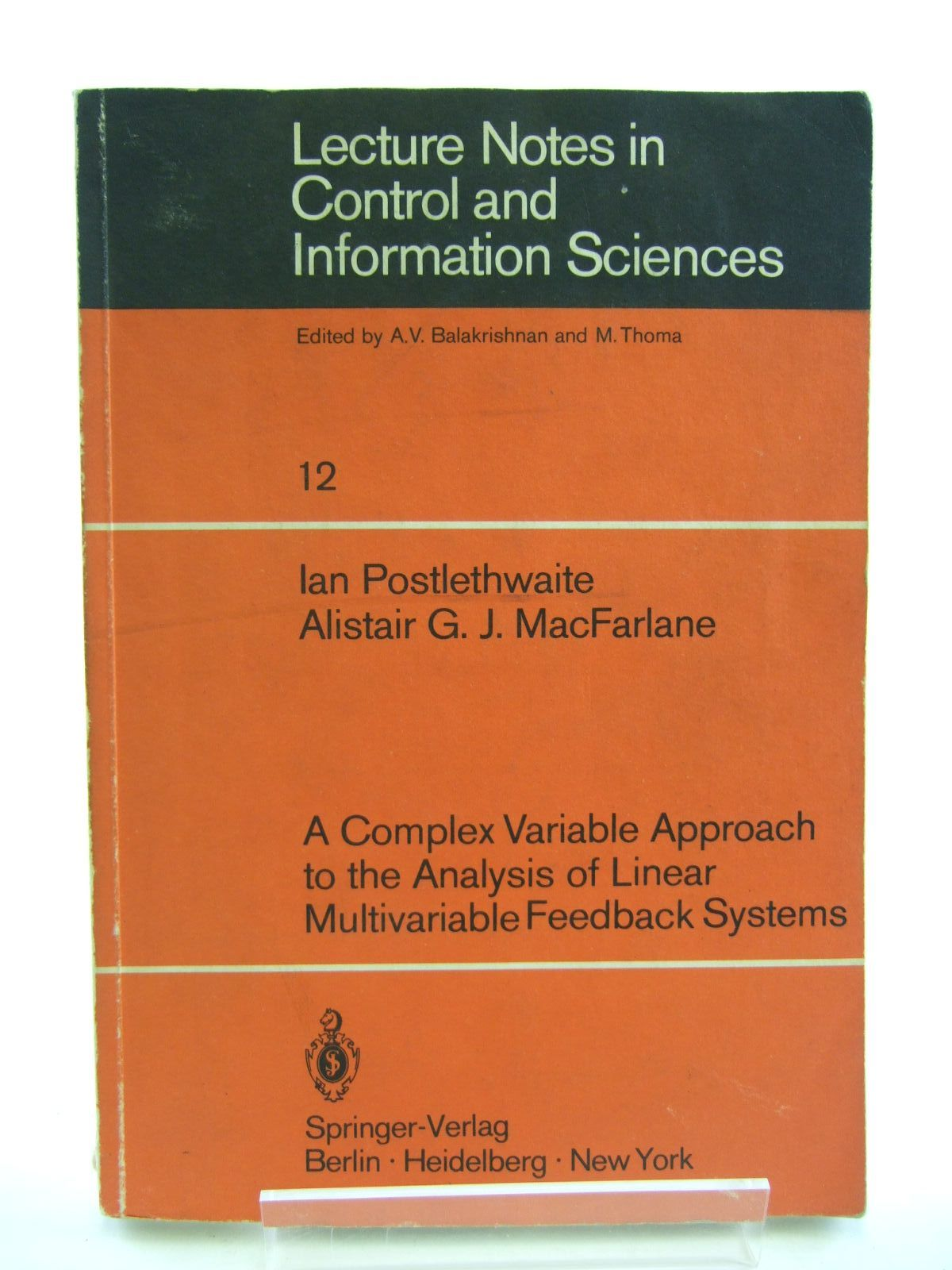Photo of LECTURE NOTES IN CONTROL AND INFORMATION SYSTEMS written by Postlethwaite, Ian Macfarlane, Alistair G.J. published by Springer-Verlag (STOCK CODE: 1207404)  for sale by Stella & Rose's Books
