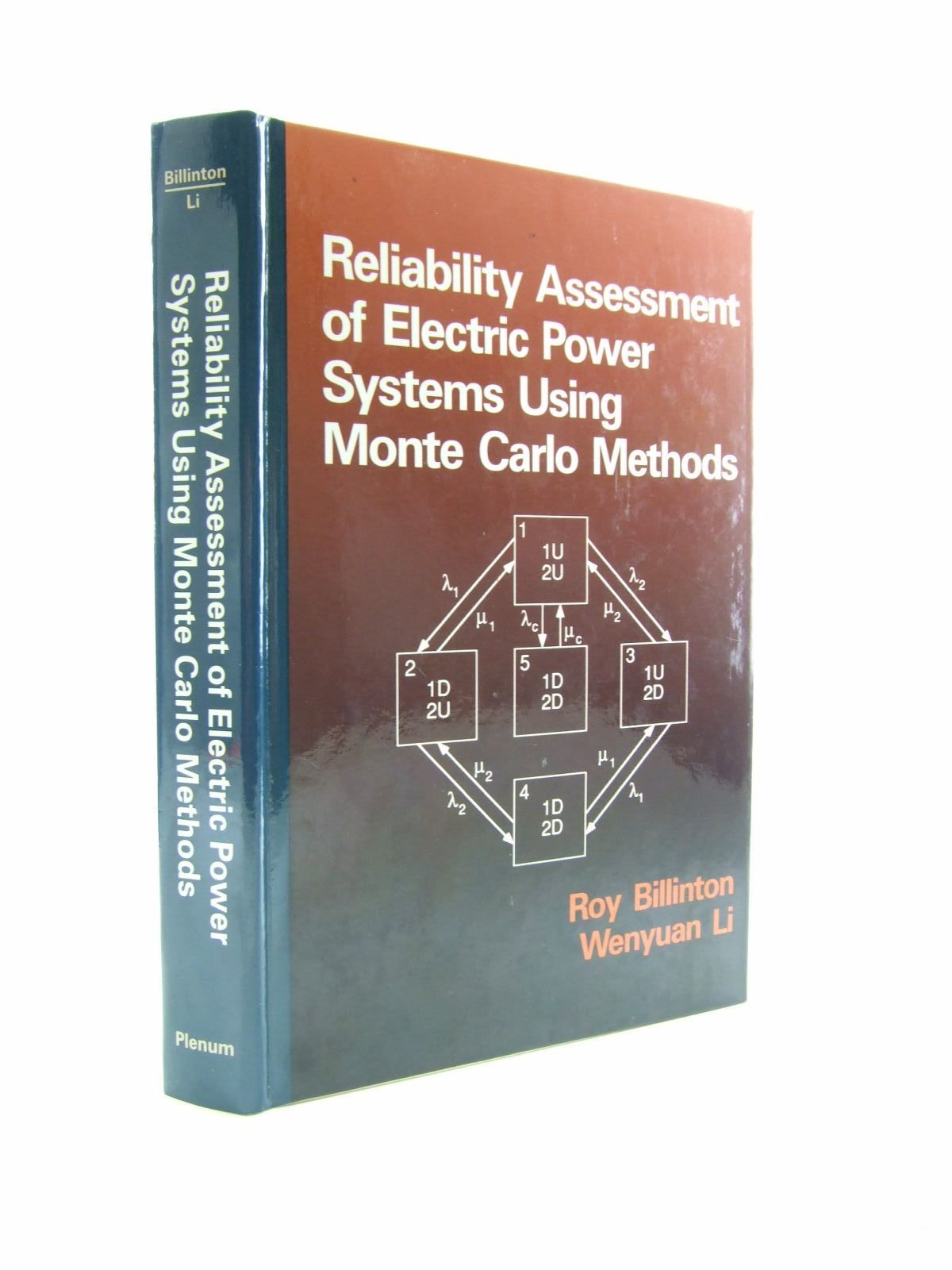Photo of RELIABILITY ASSESSMENT OF ELECTRIC POWER SYSTEMS USING MONTE CARLO METHODS written by Billinton, Roy<br />Li, Wenyuan published by Plenum (STOCK CODE: 1207433)  for sale by Stella & Rose's Books