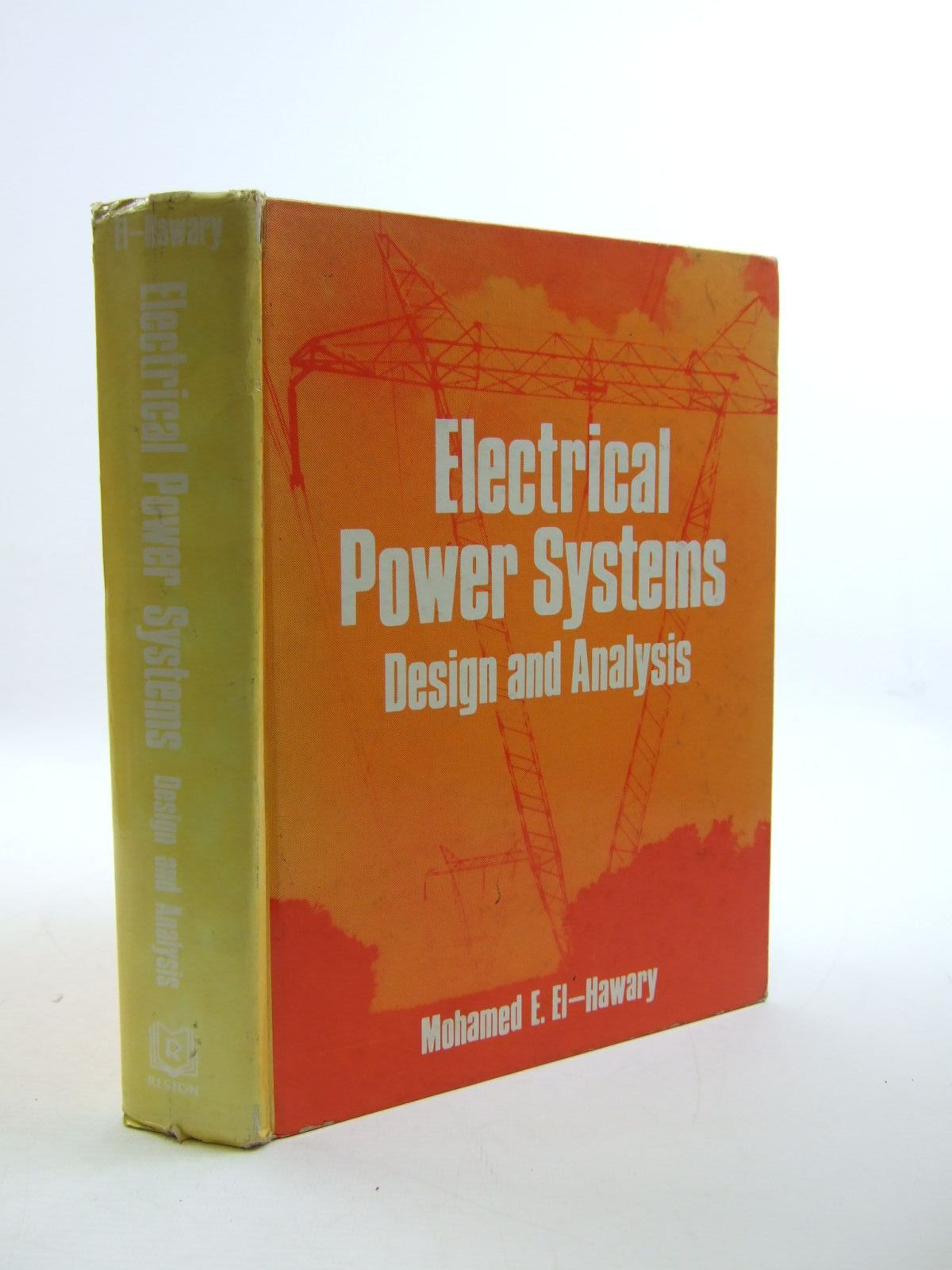 Photo of ELECTRIC POWER SYSTEMS DESIGN AND ANALYSIS written by El-Hawary, Mohamed E. published by Reston Publishing Company Inc. (STOCK CODE: 1207493)  for sale by Stella & Rose's Books