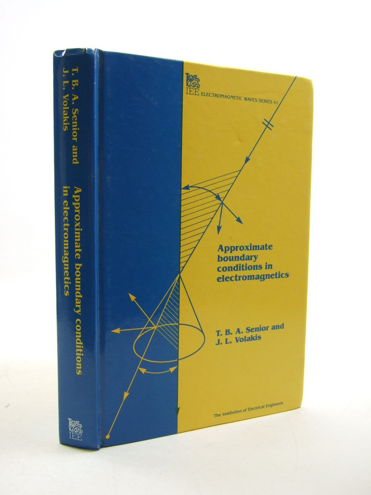 Photo of APPROXIMATE BOUNDARY CONDITIONS IN ELECTROMAGNETICS written by Senior, T.B.A.<br />Volakis, J.L. published by Institution Of Electrical Engineers (STOCK CODE: 1207499)  for sale by Stella & Rose's Books