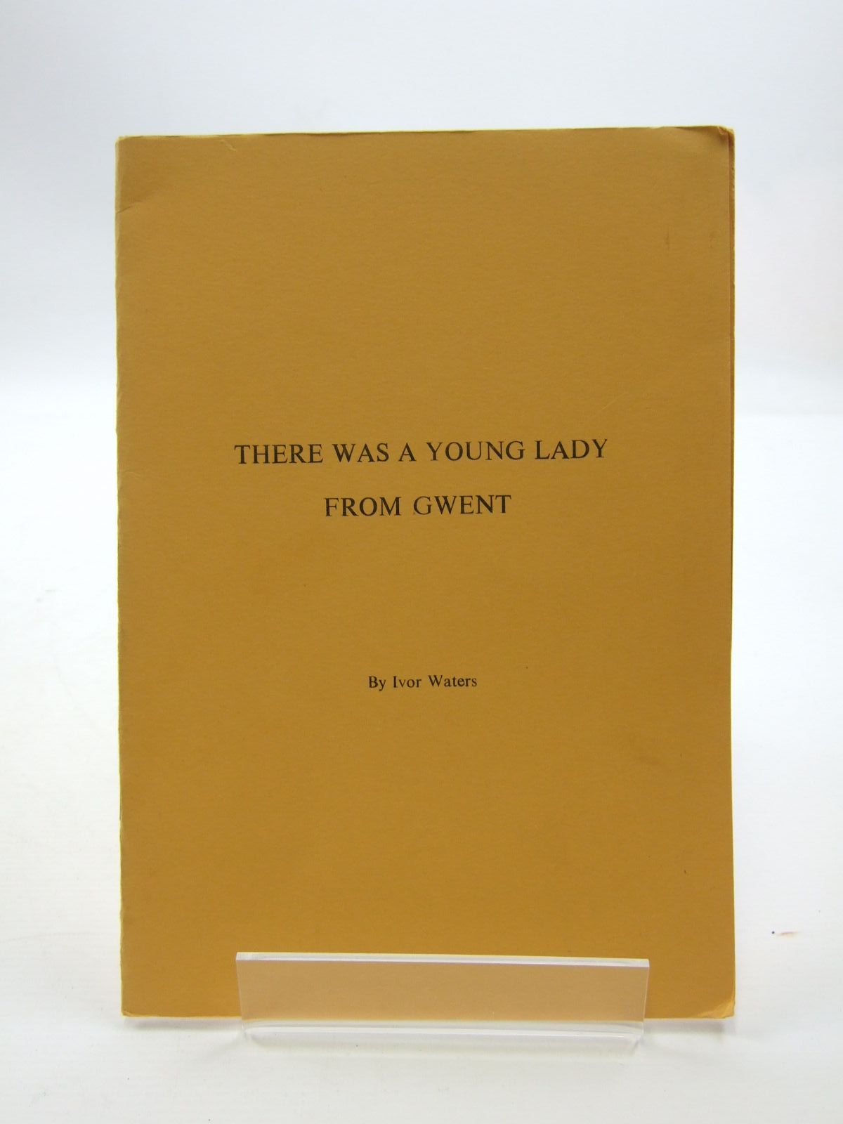 Photo of THERE WAS A YOUNG LADY FROM GWENT written by Waters, Ivor published by Ivor Waters (STOCK CODE: 1207559)  for sale by Stella & Rose's Books