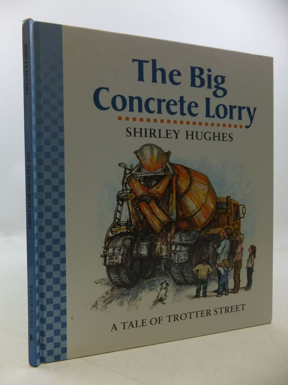 Photo of THE BIG CONCRETE LORRY written by Hughes, Shirley illustrated by Hughes, Shirley published by Walker Books (STOCK CODE: 1207863)  for sale by Stella & Rose's Books
