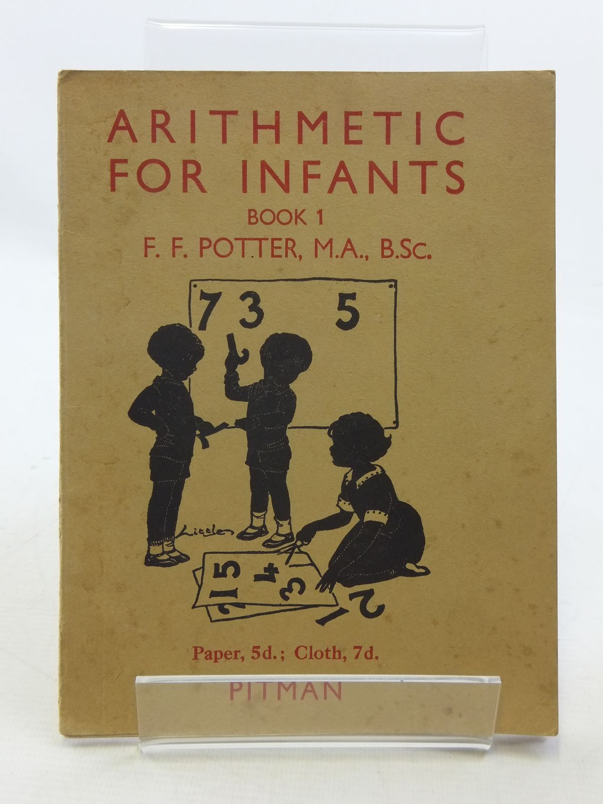 Photo of ARITHMETIC FOR INFANTS BOOK 1- Stock Number: 1208056
