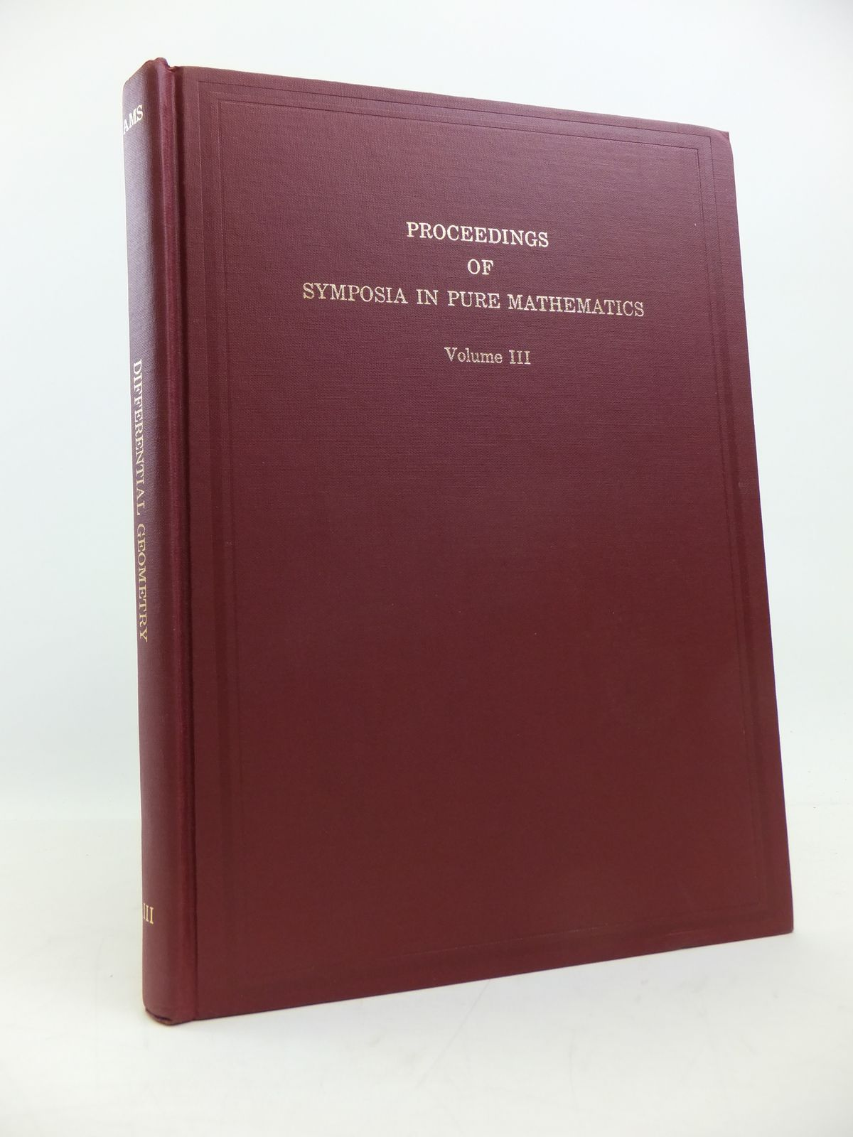 Photo of PROCEEDINGS OF SYMPOSIA IN PURE MATHEMATICS VOLUME III DIFFERENTIAL GEOMETRY published by American Mathematical Society (STOCK CODE: 1208167)  for sale by Stella & Rose's Books