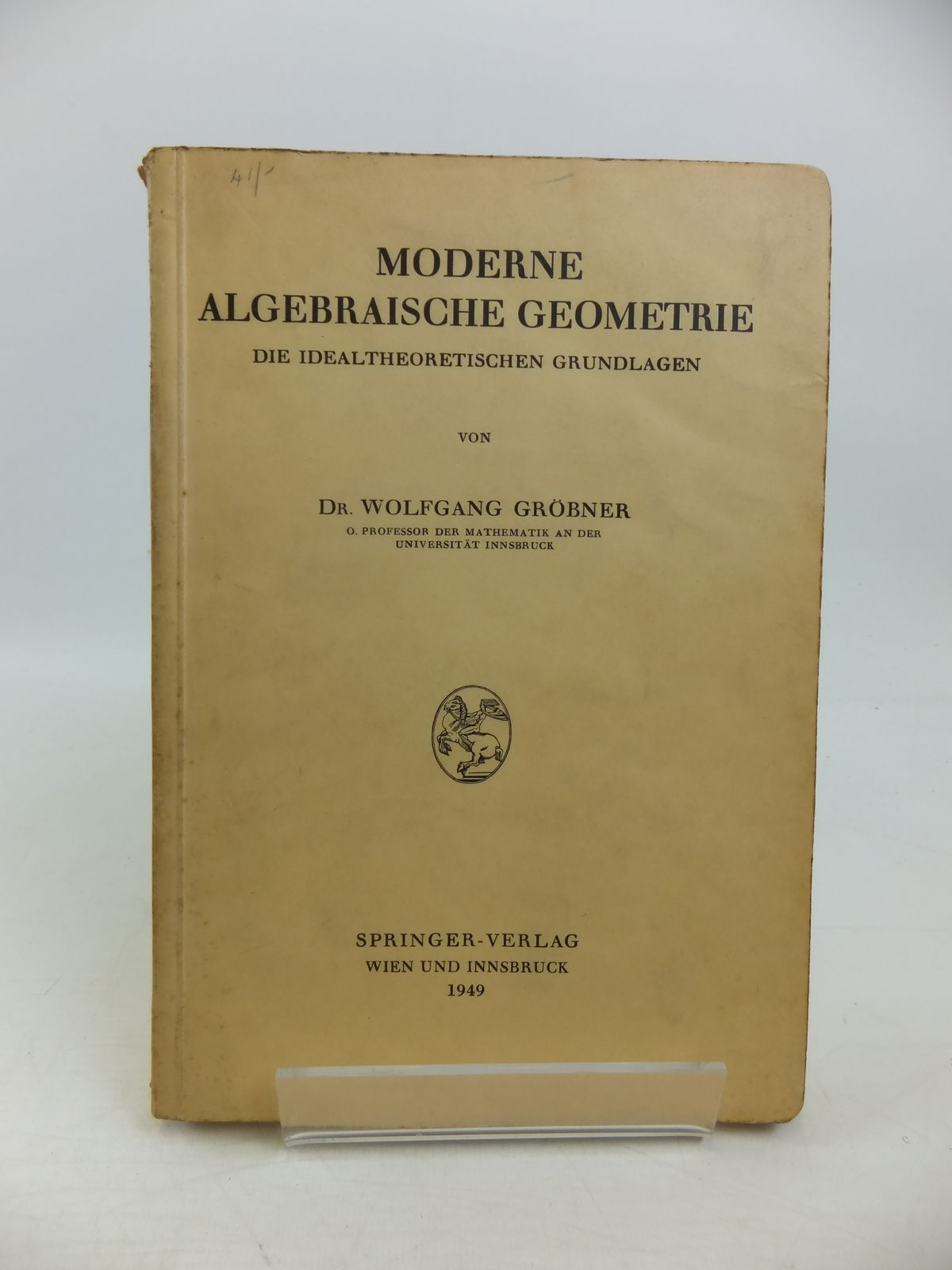 Photo of MODERNE ALGEBRAISCHE GEOMETRIE written by Grobner, Wolfgang published by Springer-Verlag (STOCK CODE: 1208187)  for sale by Stella & Rose's Books