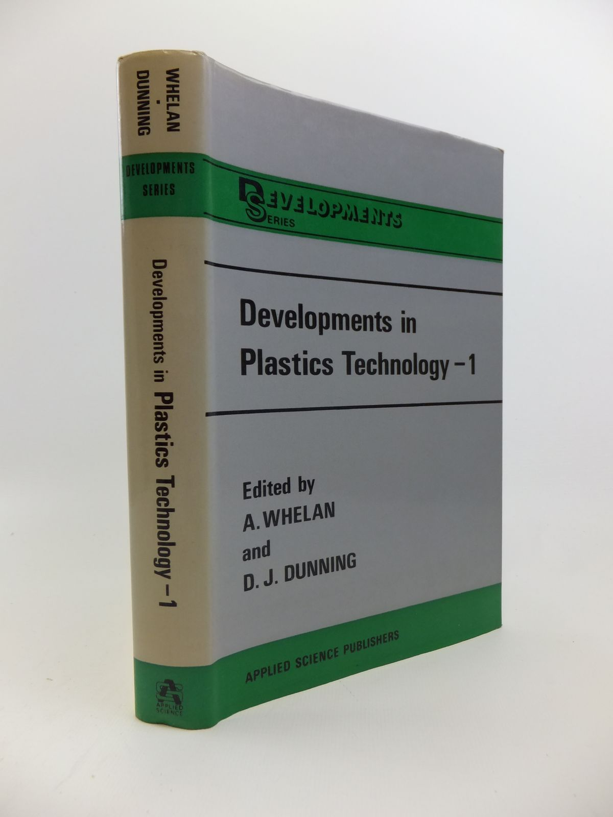 Photo of DEVELOPMENTS IN PLASTICS TECHNOLOGY 1 EXTRUSION written by Whelan, A.<br />Dunning, D.J. published by Applied Science Publishers Ltd. (STOCK CODE: 1208245)  for sale by Stella & Rose's Books