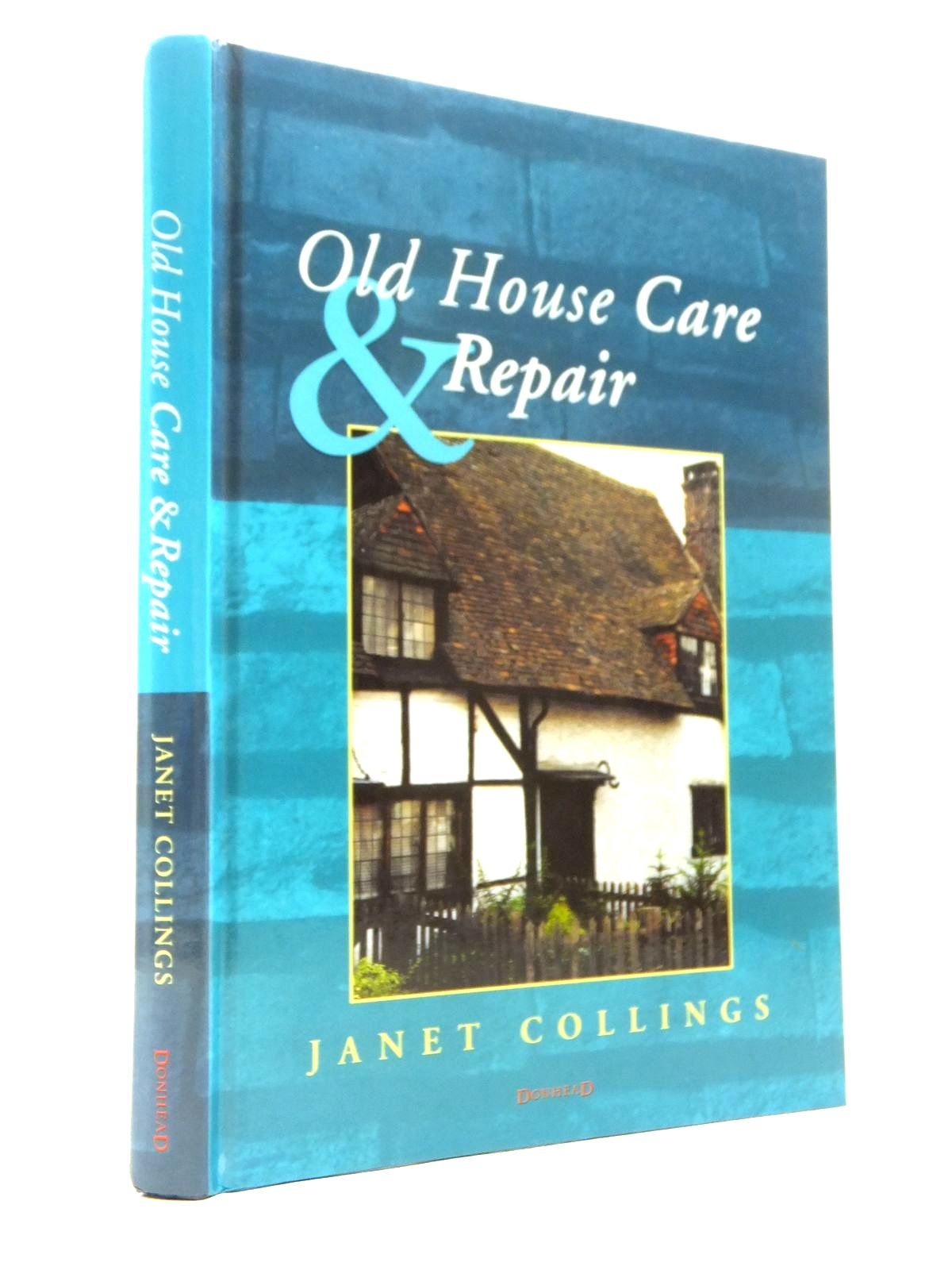 Photo of OLD HOUSE CARE AND REPAIR written by Collings, Janet illustrated by Collings, Janet Claxton, Bevis published by Donhead (STOCK CODE: 1208293)  for sale by Stella & Rose's Books