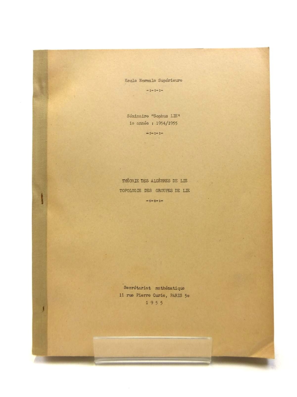 Photo of THEORIE DES ALGEBRES DE LIE TOPOLOGIE DES GROUPES DE LIE published by Secretariat Mathematique Paris (STOCK CODE: 1208395)  for sale by Stella & Rose's Books