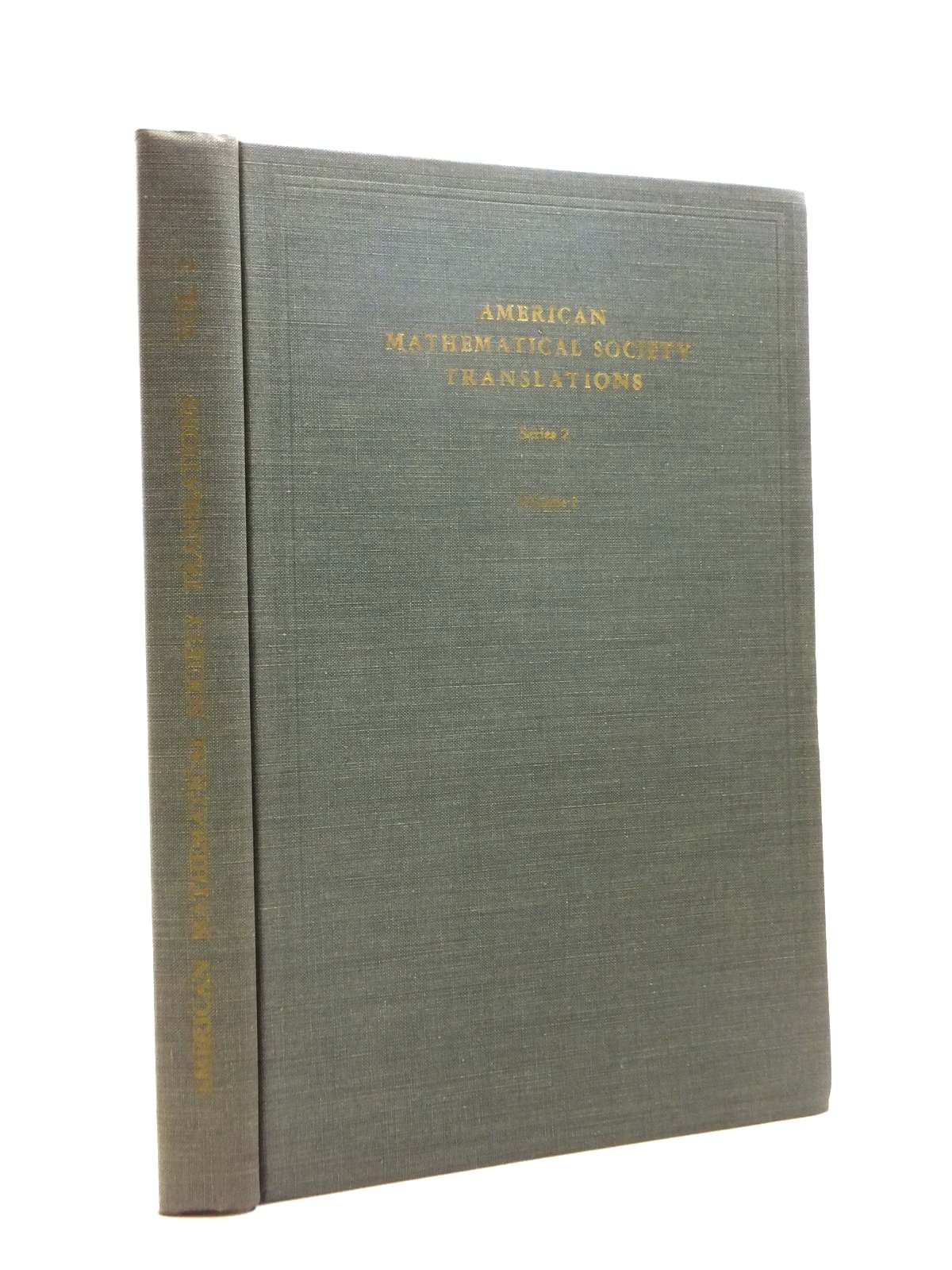 Photo of AMERICAN MATHEMATICAL TRANSLATIONS SERIES 2 VOLUME 2 written by Malcev, A.I.<br />Kulikov, L. Ya.<br />Golovin, O.N.<br />et al, published by American Mathematical Society (STOCK CODE: 1208412)  for sale by Stella & Rose's Books