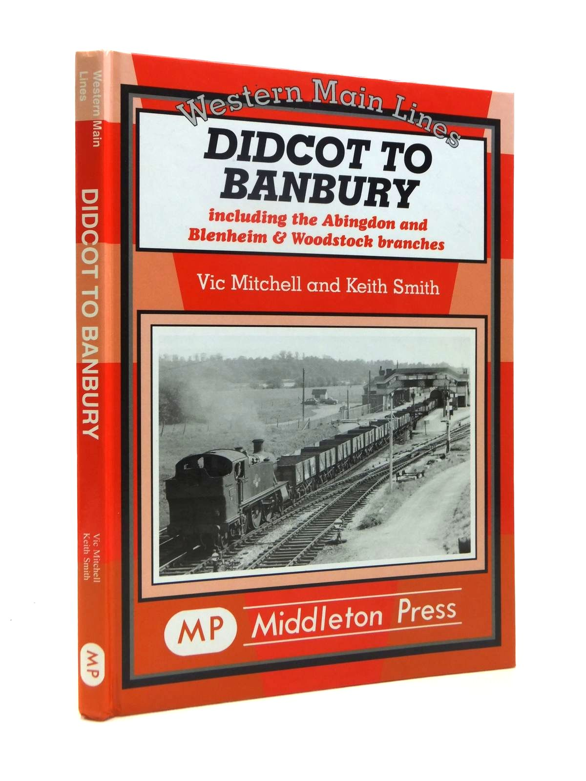 Photo of DIDCOT TO BANBURY written by Mitchell, Vic Smith, Keith published by Middleton Press (STOCK CODE: 1208462)  for sale by Stella & Rose's Books