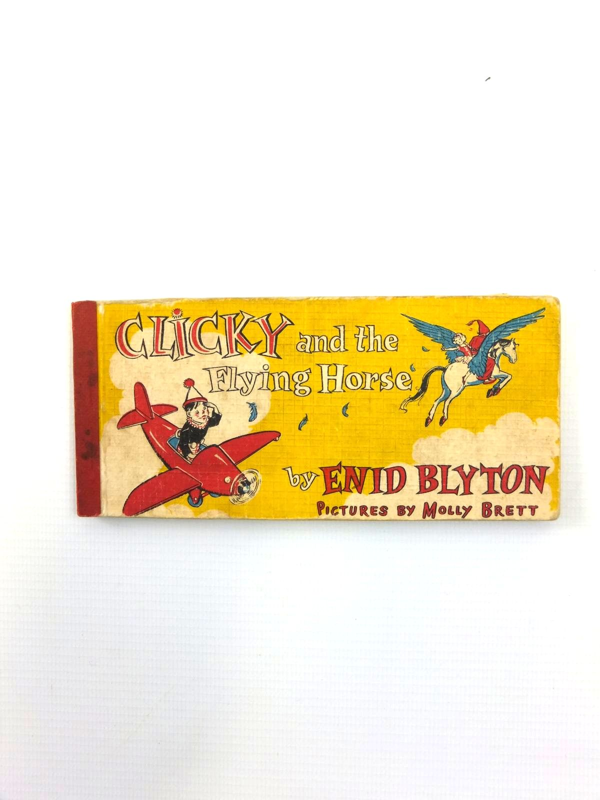Photo of CLICKY AND THE FLYING HORSE written by Blyton, Enid illustrated by Brett, Molly published by Brockhampton Press (STOCK CODE: 1208532)  for sale by Stella & Rose's Books