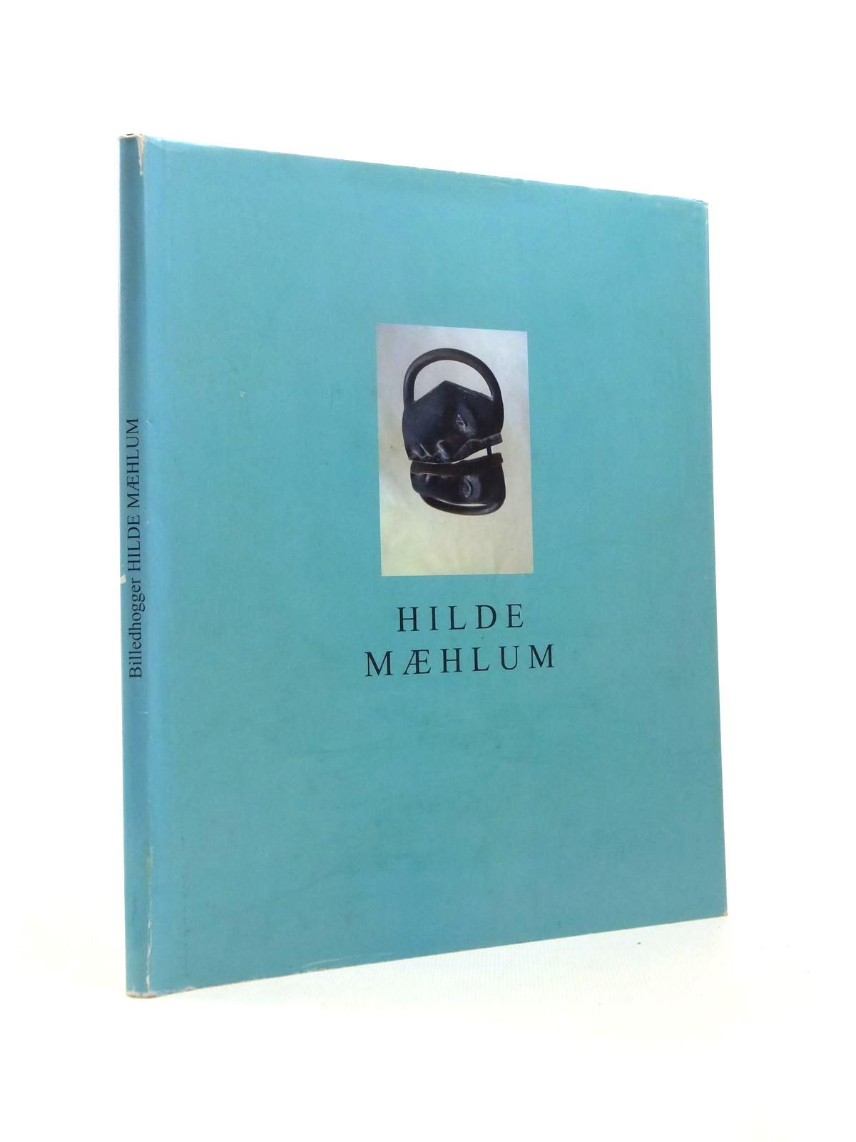Photo of BILLEDHOGGER HILDE MAEHLUM written by Maehlum, Hilde Jaukkuri, Maaretta Bringaker, Arve (STOCK CODE: 1208581)  for sale by Stella & Rose's Books