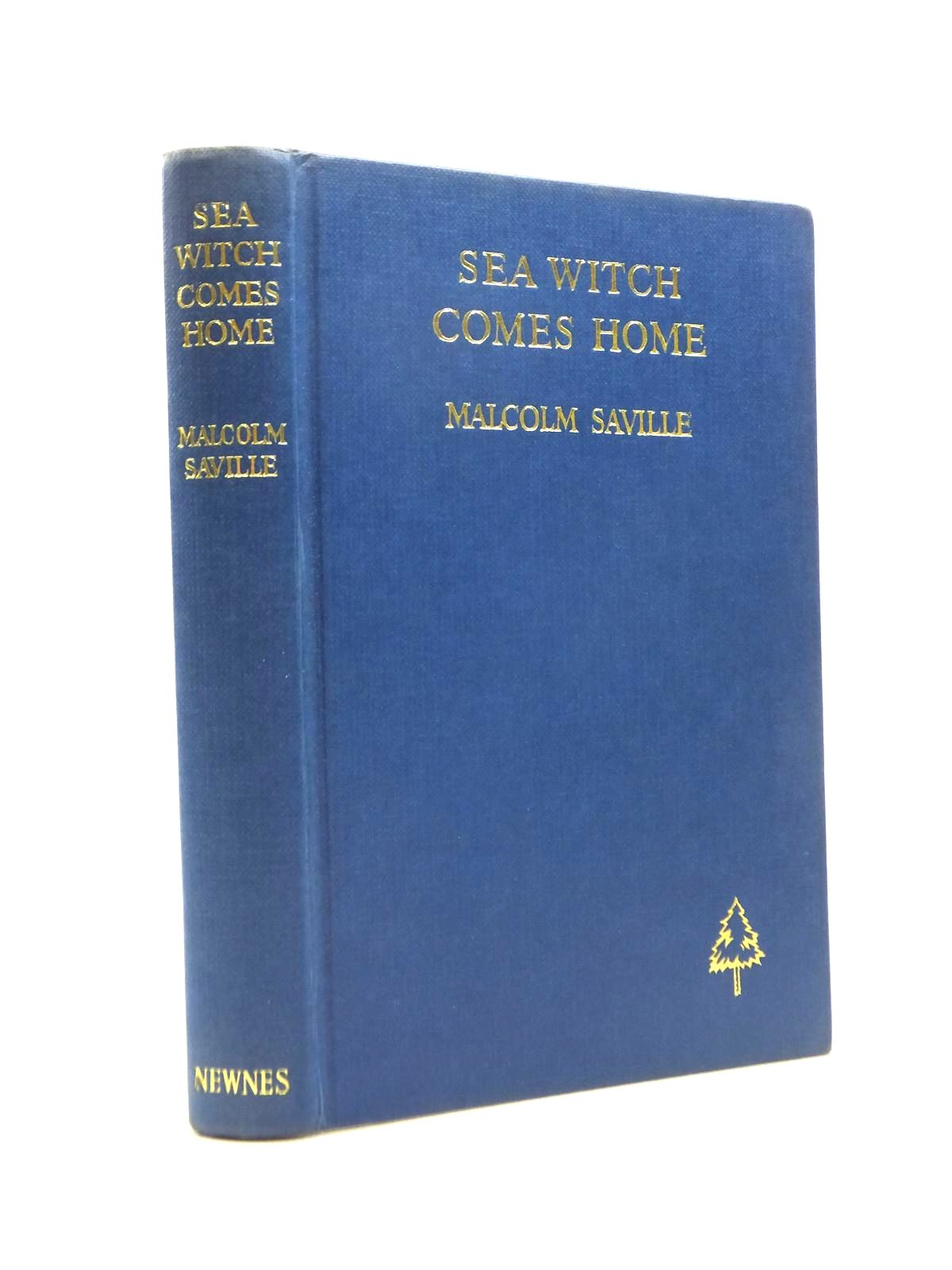 Photo of SEA WITCH COMES HOME written by Saville, Malcolm published by George Newnes Ltd. (STOCK CODE: 1208582)  for sale by Stella & Rose's Books