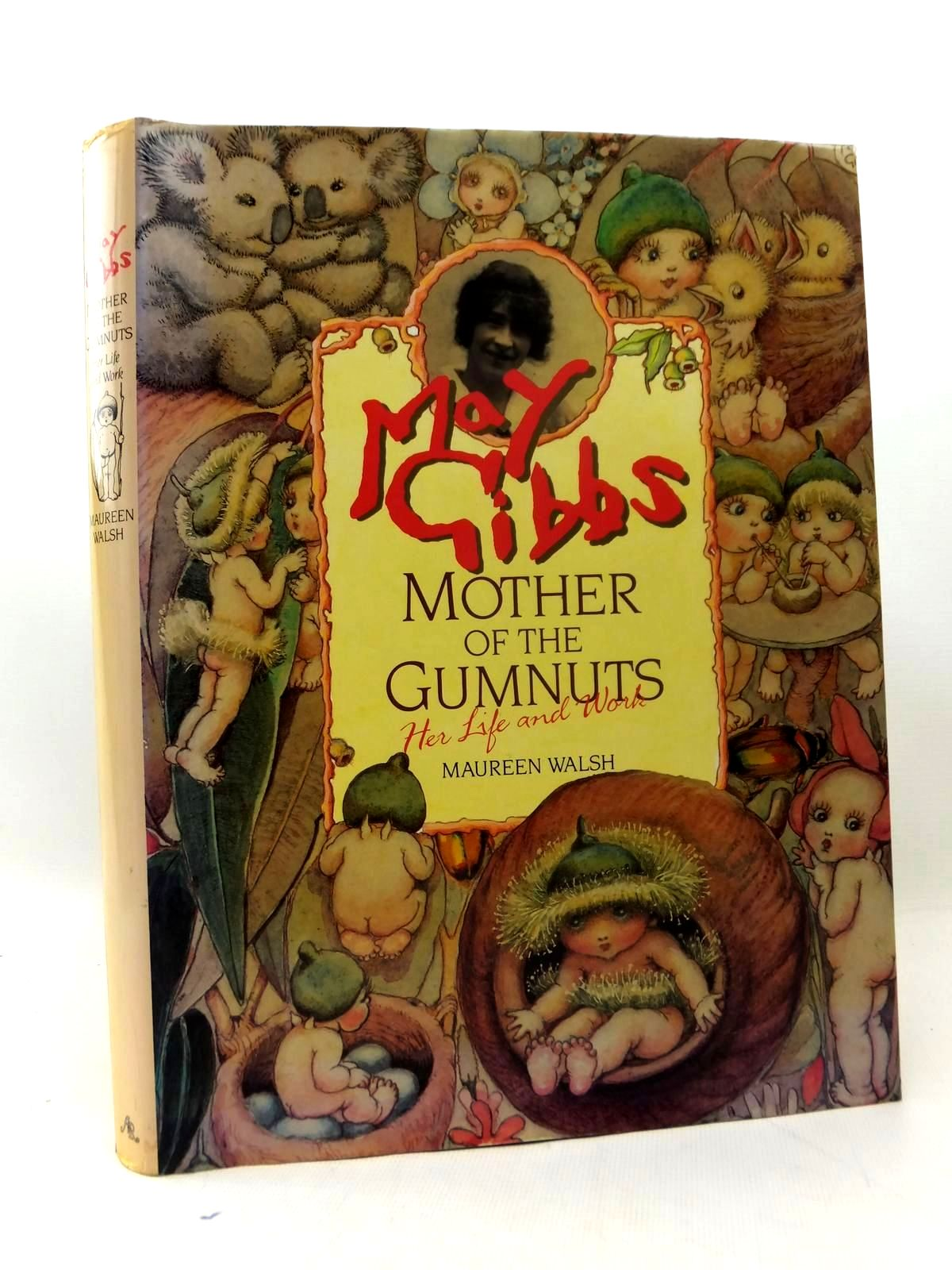 Photo of MAY GIBBS MOTHER OF THE GUMNUTS - HER LIFE AND WORK written by Walsh, Maureen illustrated by Gibbs, May published by Angus & Robertson Publishers (STOCK CODE: 1208664)  for sale by Stella & Rose's Books