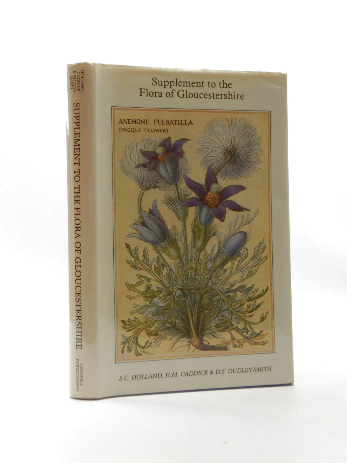 Photo of SUPPLEMENT TO THE FLORA OF GLOUCESTERSHIRE written by Holland, S.C. published by Grenfell Publications (STOCK CODE: 1208709)  for sale by Stella & Rose's Books