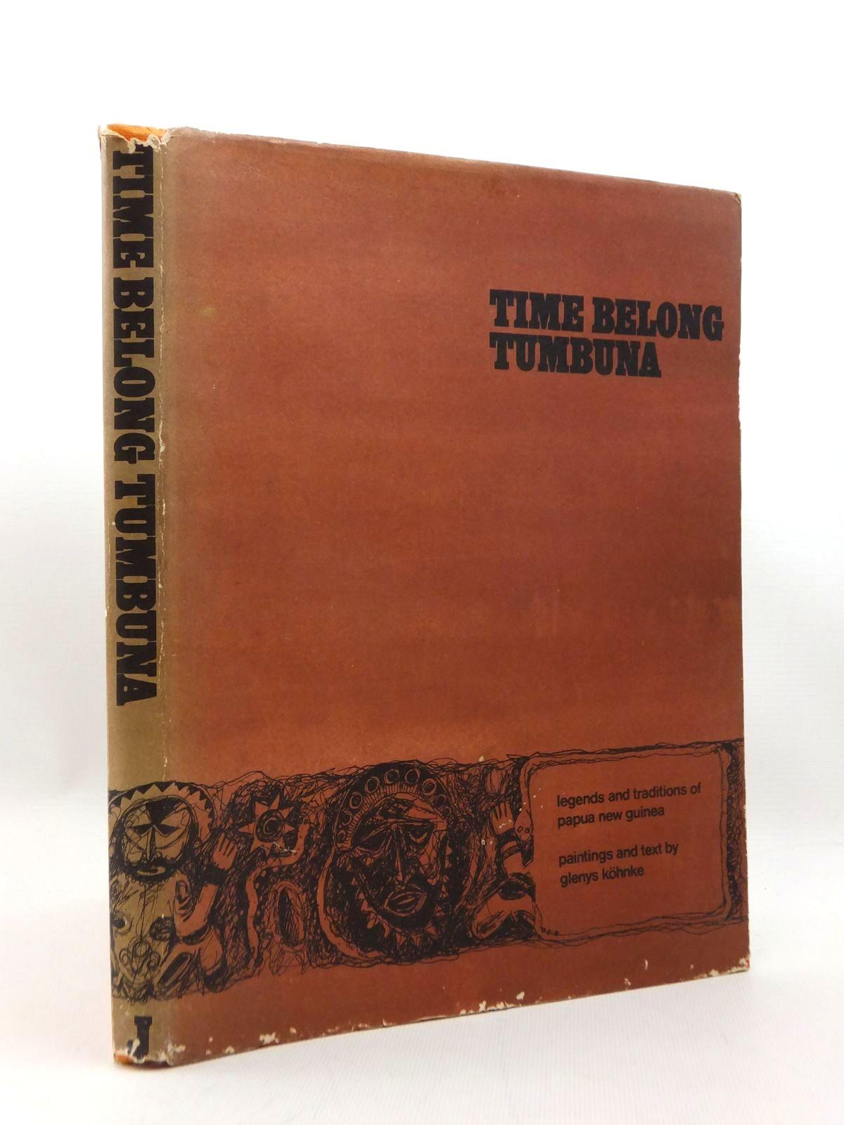 Photo of TIME BELONG TUMBUNA written by Kohnke, Glenys illustrated by Kohnke, Glenys published by The Jacaranda Press (STOCK CODE: 1208747)  for sale by Stella & Rose's Books