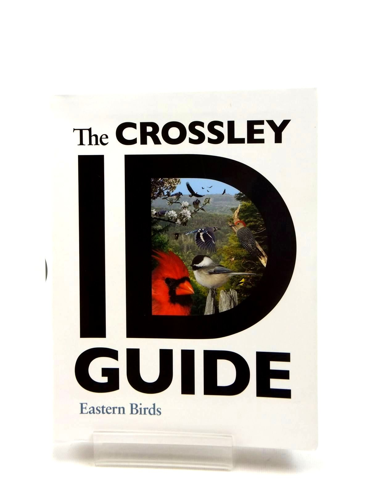Photo of THE CROSSLEY ID GUIDE EASTERN BIRDS- Stock Number: 1208771