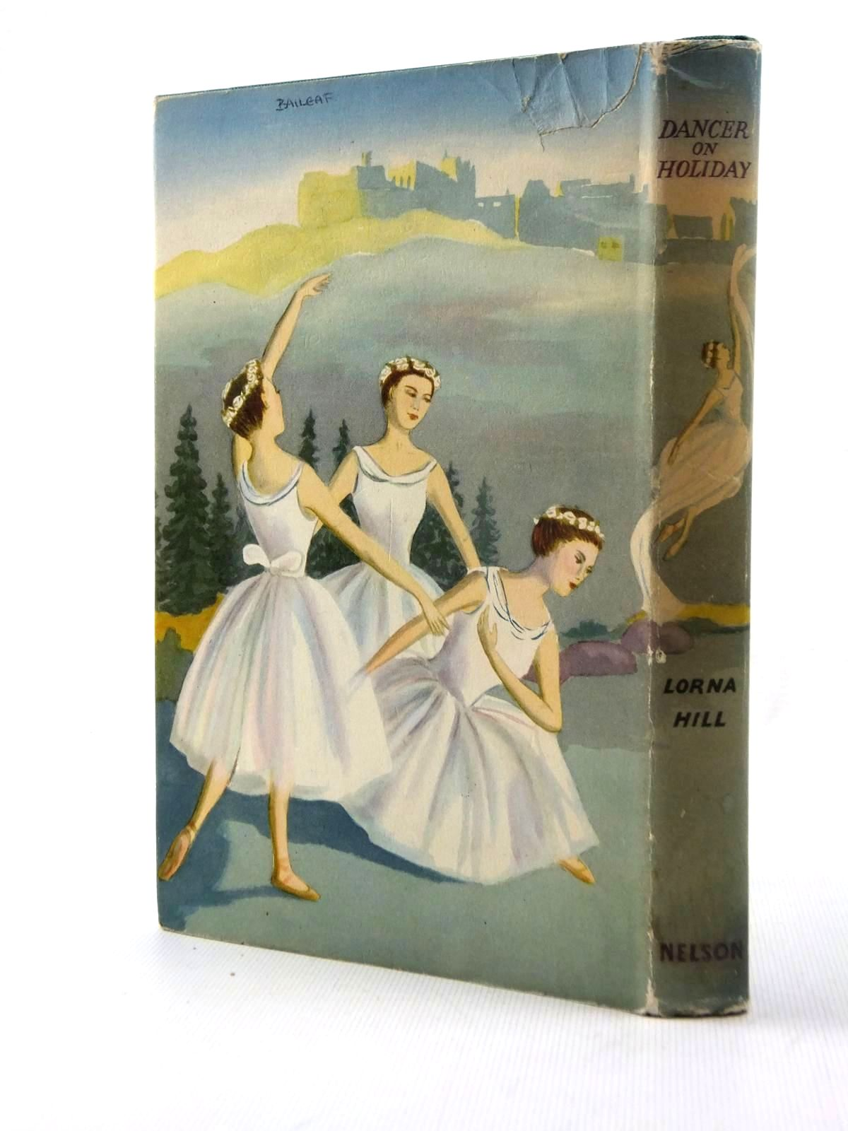 Photo of DANCER ON HOLIDAY written by Hill, Lorna illustrated by Verity, Esme published by Thomas Nelson and Sons Ltd. (STOCK CODE: 1208797)  for sale by Stella & Rose's Books