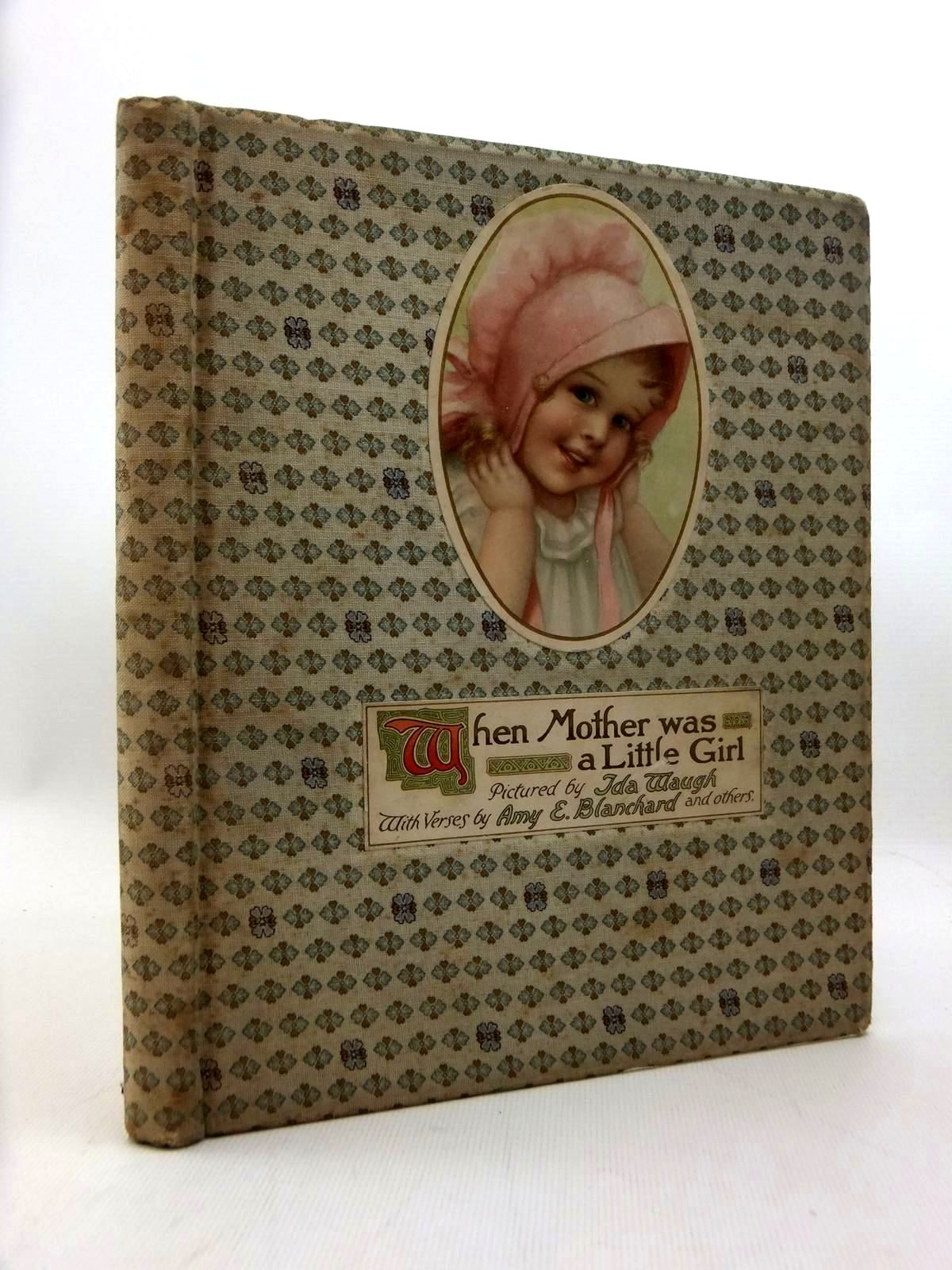 Photo of WHEN MOTHER WAS A LITTLE GIRL written by Blanchard, Amy et al, illustrated by Waugh, Ida published by Ernest Nister (STOCK CODE: 1208798)  for sale by Stella & Rose's Books