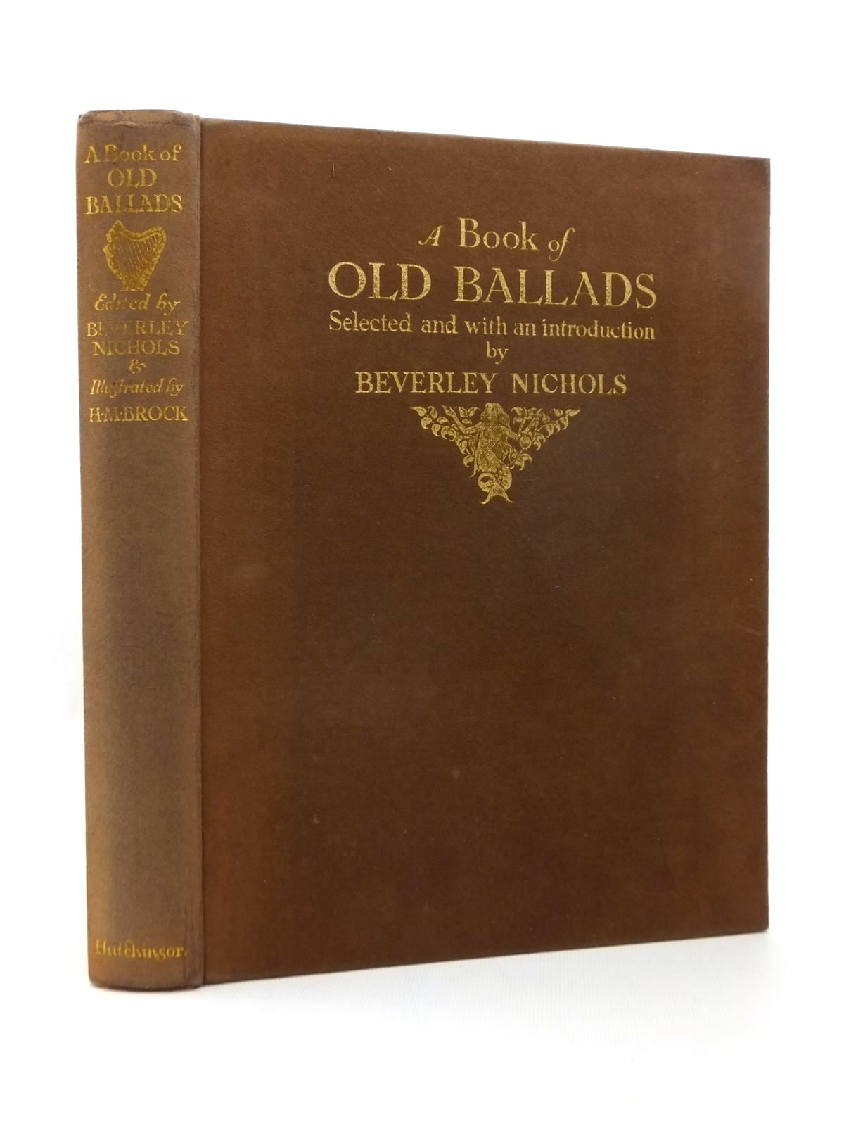 Photo of A BOOK OF OLD BALLADS written by Nichols, Beverley illustrated by Brock, H.M. published by Hutchinson & Co. (STOCK CODE: 1208889)  for sale by Stella & Rose's Books