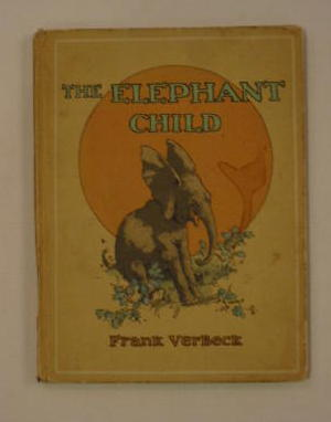 Photo of THE ELEPHANT CHILD written by Ver Beck, Frank illustrated by Ver Beck, Frank published by Oxford University Press, Humphrey Milford (STOCK CODE: 1301026)  for sale by Stella & Rose's Books