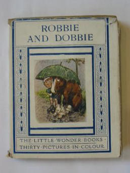 Photo of ROBBIE AND DOBBIE written by Golding, Harry illustrated by Shepheard, G.E. published by Ward, Lock & Co. Limited (STOCK CODE: 1301330)  for sale by Stella & Rose's Books