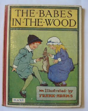 Photo of THE BABES IN THE WOOD illustrated by Adams, Frank published by Blackie & Son Ltd. (STOCK CODE: 1301526)  for sale by Stella & Rose's Books